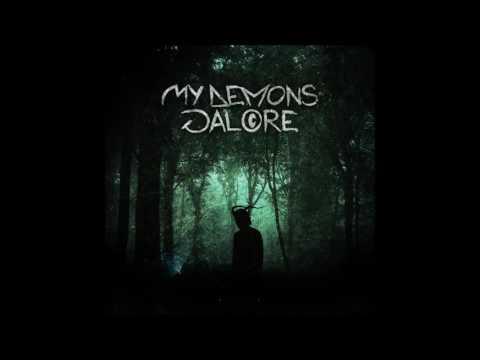 My Demons Galore (New Full EP) 2016