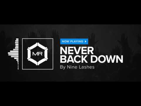 Nine Lashes - Never Back Down [HD]