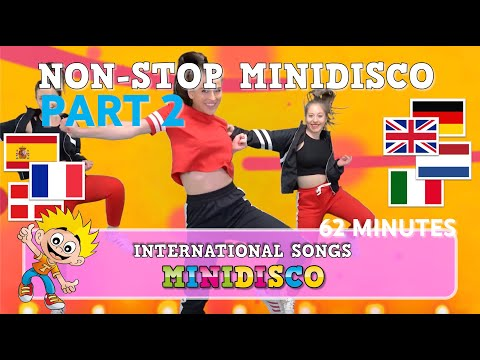 Children's Songs | NON-STOP MINIDISCO – PART 2 | International | Dance | Video | Mini Disco