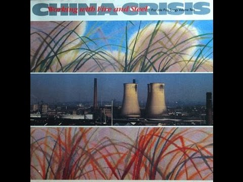 China Crisis - Working with Fire and Steel (1983) (FULL ALBUM)