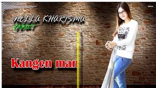 Kangen Mantan - NELLA KHARISMA terbaru 2018