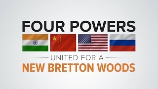 LaRouchePAC Friday Webcast - The Case for a New Bretton Woods