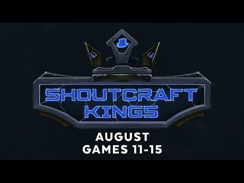 ShoutCraft Kings August - Games 11-15