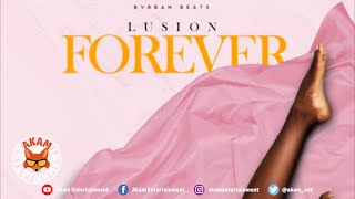 Lusion - Forever - June 2020