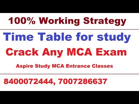 100% Working Time Table to Crack any MCA Exam