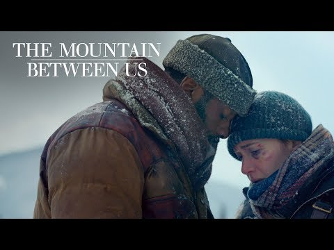 "The Mountain Between Us | ""Soulmate"" TV Commercial 