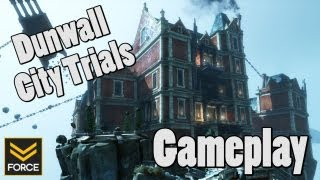Dishonored: Dunwall City Trials (Gameplay)