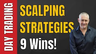 Day Trading Using Scalping Strategies 9 Winning Trades