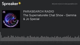 The Supernaturelle Chat Show - Gemma & Jo Special