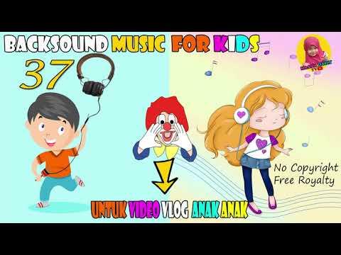download-backsound-video-anak-anak-bebas-copyright-yang-aman-digunakan-untuk-video-youtube