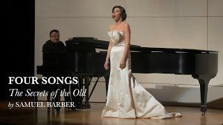 The Secrets of tнe Old - Four Songs II - Samuel Barber - Lisette Oropesa