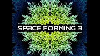 Space Forming Vol. 3 [Full Compilation]