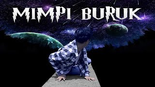 Video MIMPI BURUK - Short Horor Movie (film pendek horor) download MP3, 3GP, MP4, WEBM, AVI, FLV Agustus 2018