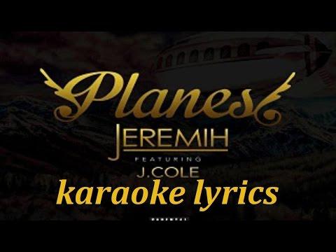 JEREMIH - PLANES (feat. J. COLE) KARAOKE VERSION LYRICS