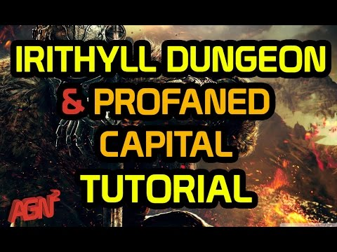 Dark Souls 3 - Irithyll Dungeon and Profaned Capital Tutorial (UNLOCK KARLA)