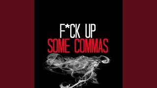 Fuck Up Some Commas (Originally Performed By Flo Rida feat. Future) (Instrumental Version)