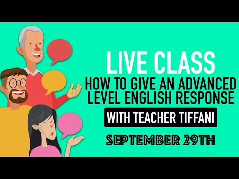 LIVE English Class | How To Give An Advanced English Response