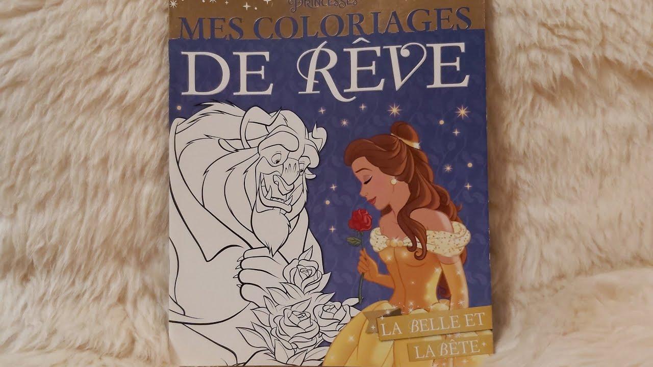 Disney Princesse: Mes Coloriages De Rêve: La Belle Et La Bête.