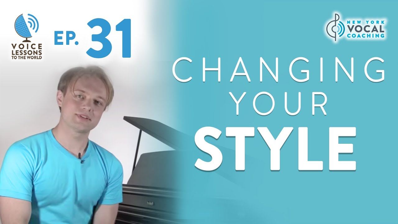 "Ep. 31 ""Changing Your Style"""