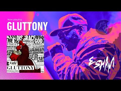 Esham – Gluttony