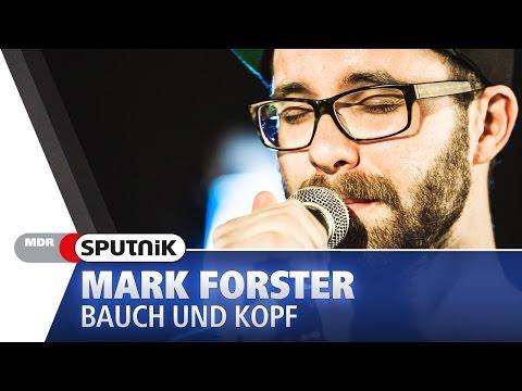 "Mark Forster ""Bauch und Kopf"" @SPUTNIK Videosession"