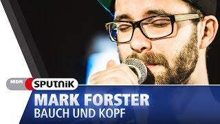 Mark Forster - Bauch und Kopf (live & Akustik) - SPUTNIK Videosession