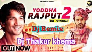 DK Thakur yodha rajput 2 🤝 Dj Thakur khema