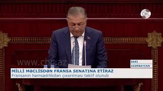 MİLLİ MƏCLİSDƏN FRANSA SENATINA ETİRAZ