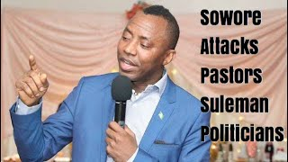 Sowore On Suleman, Private Jet Pastors And Politicians