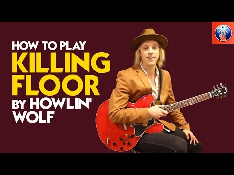 Howlin Wolf Killing Floor Lesson - How to Play Killing Floor by Howlin Wolf