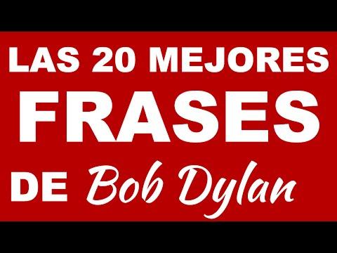 Las 20 mejores frases de BOB DYLAN - Frases para reflexionar