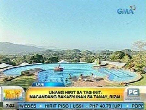 UH: Unang Hirit sa Tag-init: Magandang bakasyunan sa Tanay, Rizal