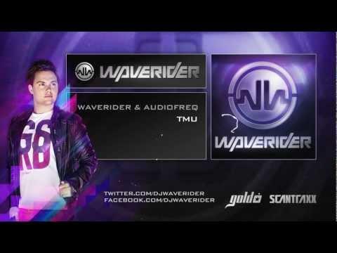 Waverider & Audiofreq - TMU