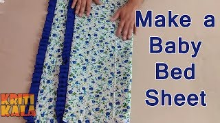How to make a baby bed sheet cutting and stitching