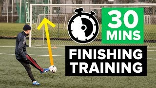 SCORE MORE GOALS | 30 minute finishing football training programme
