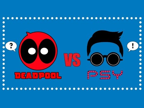 Deadpool vs Gentleman - A PSY Parody
