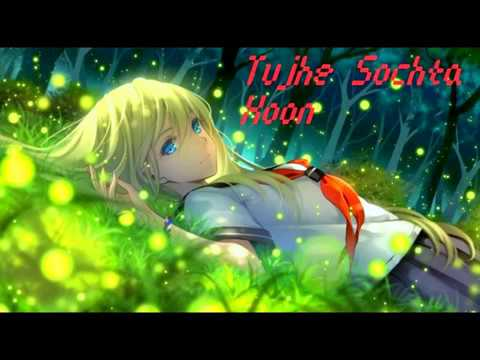 Tujhe Sochta Hu- Master Piece By Kk - Nightcore Bluecore