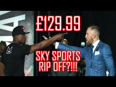 FLOYD MAYWEATHER VS CONOR MCGREGOR – £129.99 ON SKY SPORTS BOX OFFICE??!!!!