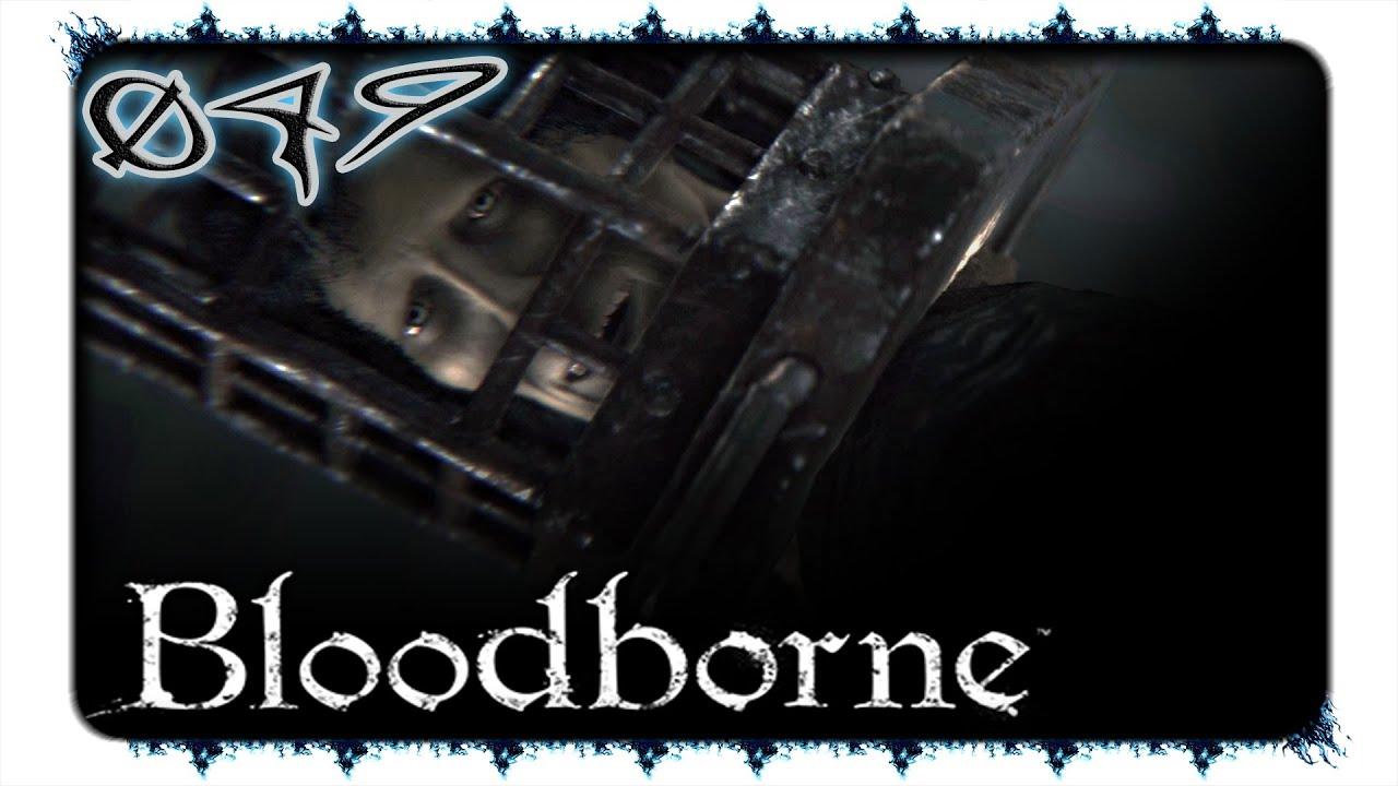 bloodborne 049 ich dreh gleich durch facecam ps4 youtube. Black Bedroom Furniture Sets. Home Design Ideas