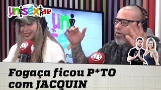 FOGAÇA ficou P*TO com JACQUIN no CÃO VÉIO