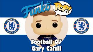 Chelsea football team Gary Cahill Funko Pop unboxing (Football 07)
