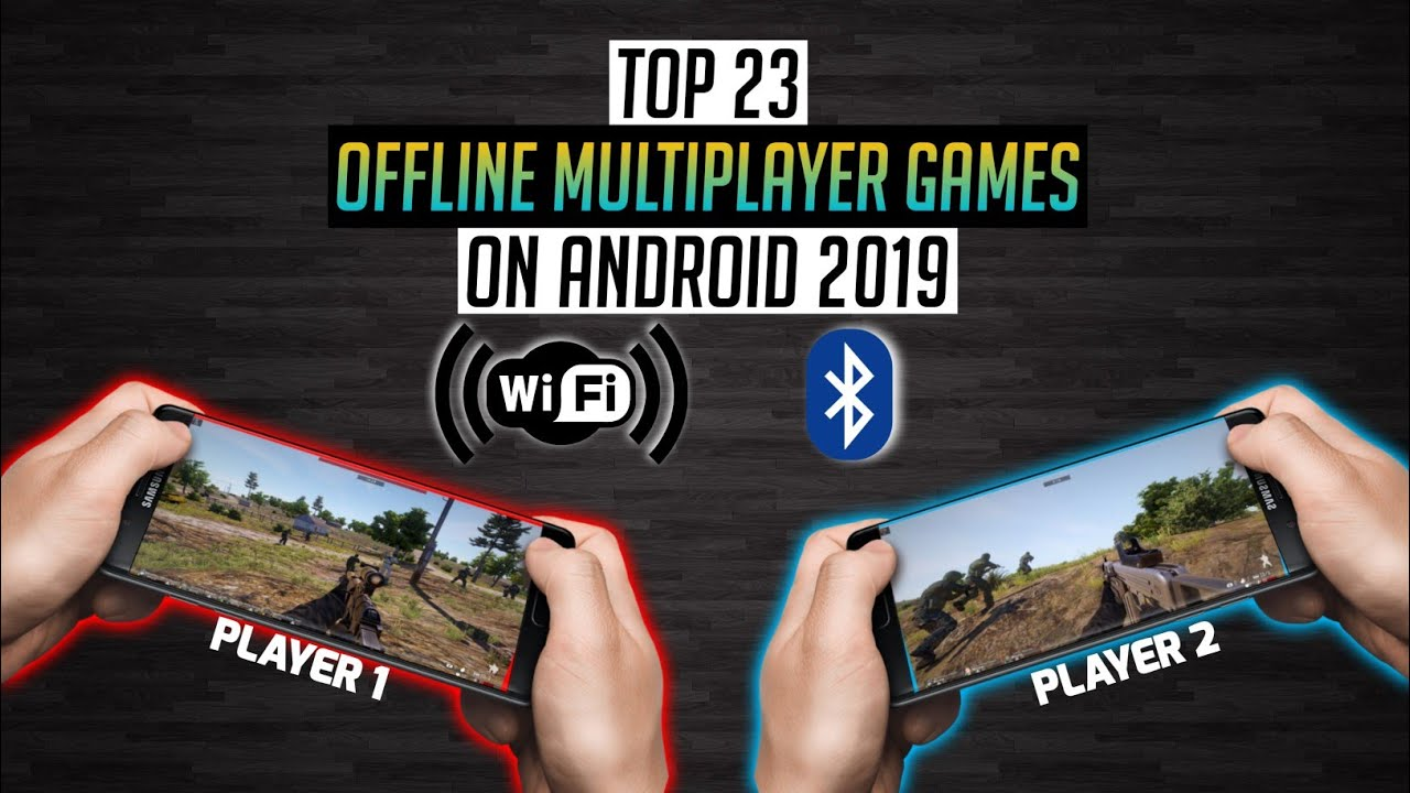 Top 23 Offline Multiplayer Games on Android 2019 [Wifi ...