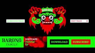 Dirtcaps  - Lit ft. Post Collide