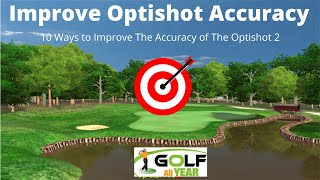 Optishot 2 Accuracy - 10 ways to improve the accuracy