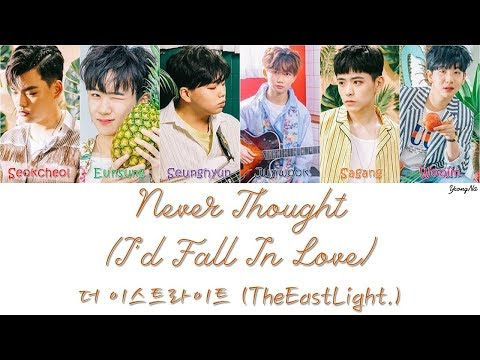 [Han/Rom/Eng]Never Thought (I'd Fall In Love) - 더 이스트라이트 (TheEastLight.) Color Coded Lyrics Video