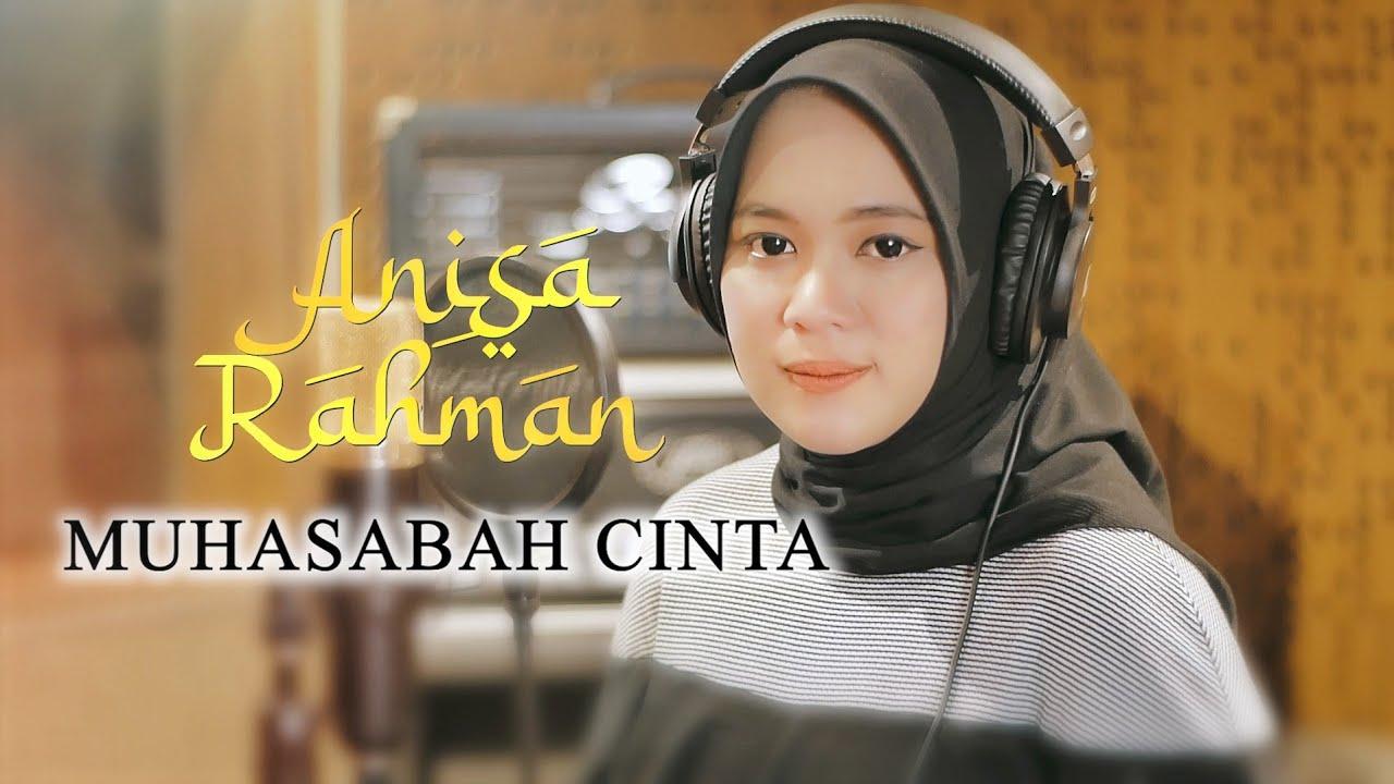 Muhasabah Cinta - Anisa Rahman (Cover)