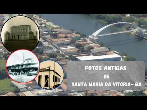 Fotos antigas de Santa Maria da Vitória-BA