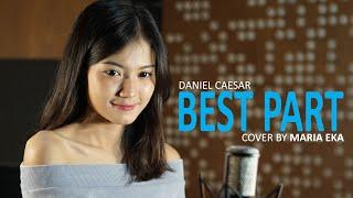 Daniel Caesar - Best Part cover by Mirriam Eka