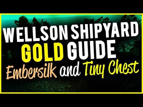Wellson's Shipyard Insane Embersilk and Tiny Chest Farming Location WoW Gold Guide