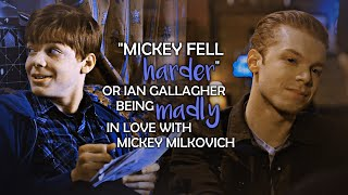 """""""Mickey fell harder"""" or Ian Gallagher being madly in love with Mickey Milkovich"""